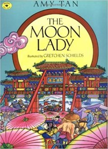 Amy Tan's The Moon Lady